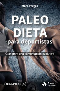 PALEO DIETA para deportistas - Marc Vergés